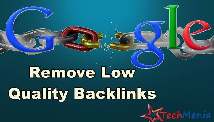 Remove Low Quality Backlinks from google